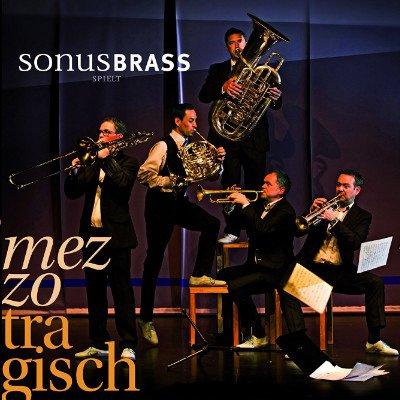 Sonus Brass mezzotragisch CD
