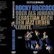 Sonus Brass - Rocky Roccoco CD